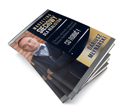 Marketing sieciowy dla realistów. Merytoryczna książka o MLM.