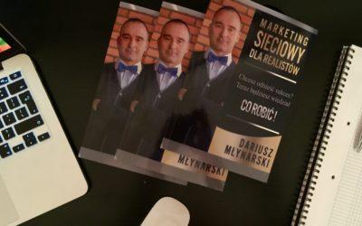 """Książka """"Marketing sieciowy dla realistów"""" jest już w regularnej sprzedaży!"""